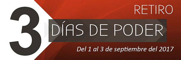 Retiro 3 Días de Poder del 1 al 3 de septiembre
